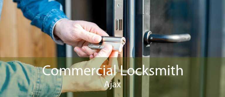 Commercial Locksmith Ajax