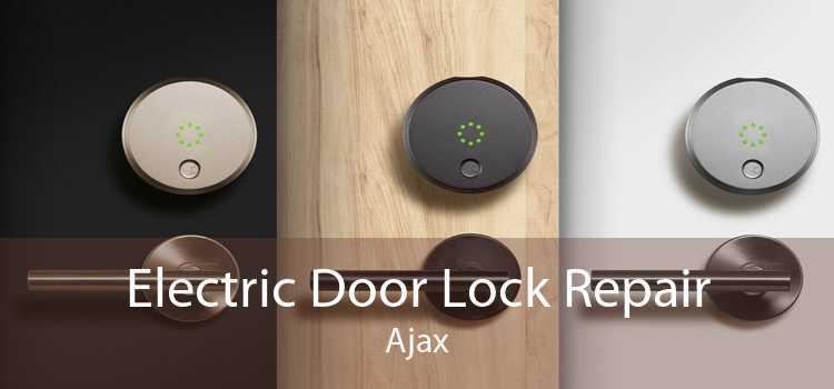 Electric Door Lock Repair Ajax