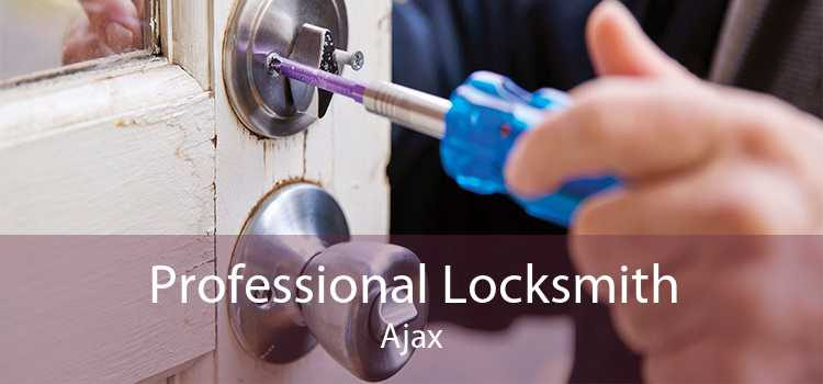 Professional Locksmith Ajax